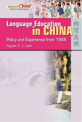 Language Education in China – Policy and Experience from 1949 - Hong Kong Scholarship Online