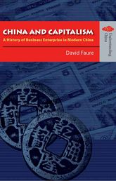 China and Capitalism: A History of Business Enterprise in Modern China