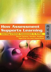 How Assessment Supports Learning: Learning-oriented Assessment in Action