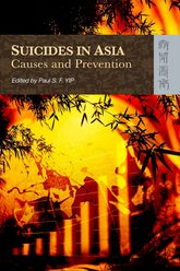 Suicide in AsiaCauses and Prevention
