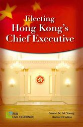 Electing Hong Kong's Chief Executive