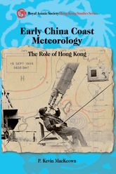 Early China Coast MeteorologyThe Role of Hong Kong