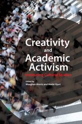 Creativity and Academic Activism – Instituting Cultural Studies - Hong Kong Scholarship Online