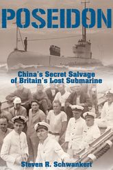 Poseidon: China's Secret Salvage of Britain's Lost Submarine