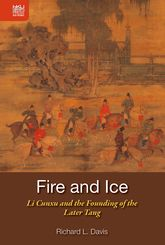 Fire and Ice – Li Cunxu and the Founding of the Later Tang | Hong Kong Scholarship Online