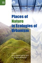 Places of Nature in Ecologies of Urbanism - Hong Kong Scholarship Online